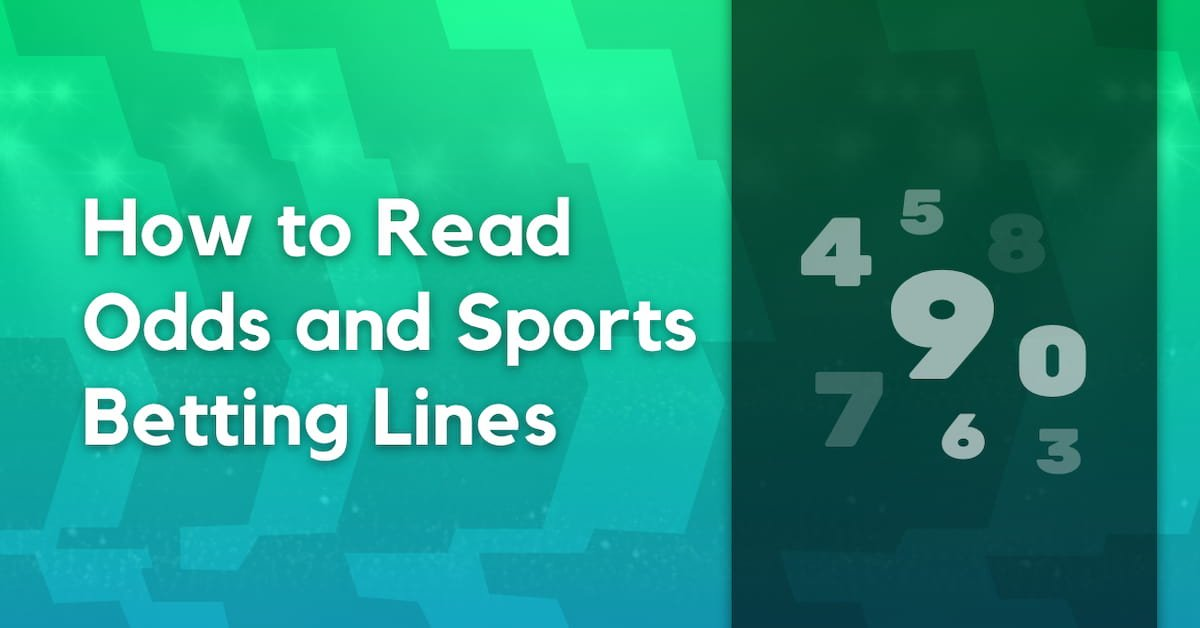 How to Read Odds and Sports Betting Lines
