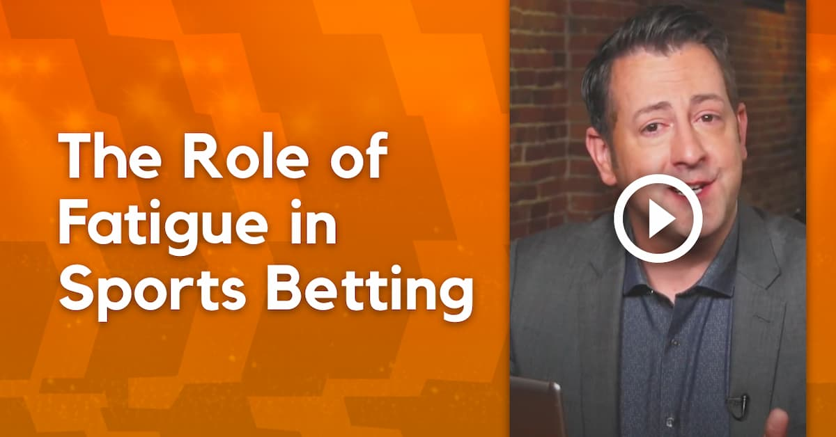 The Role of Fatigue in Sports Betting