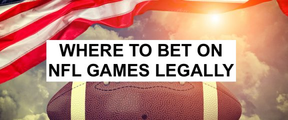 Where Can I Bet on NFL Games Legally?