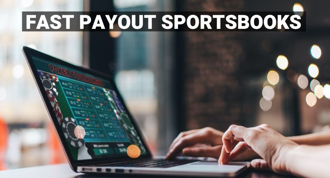 Fast payout sportsbooks
