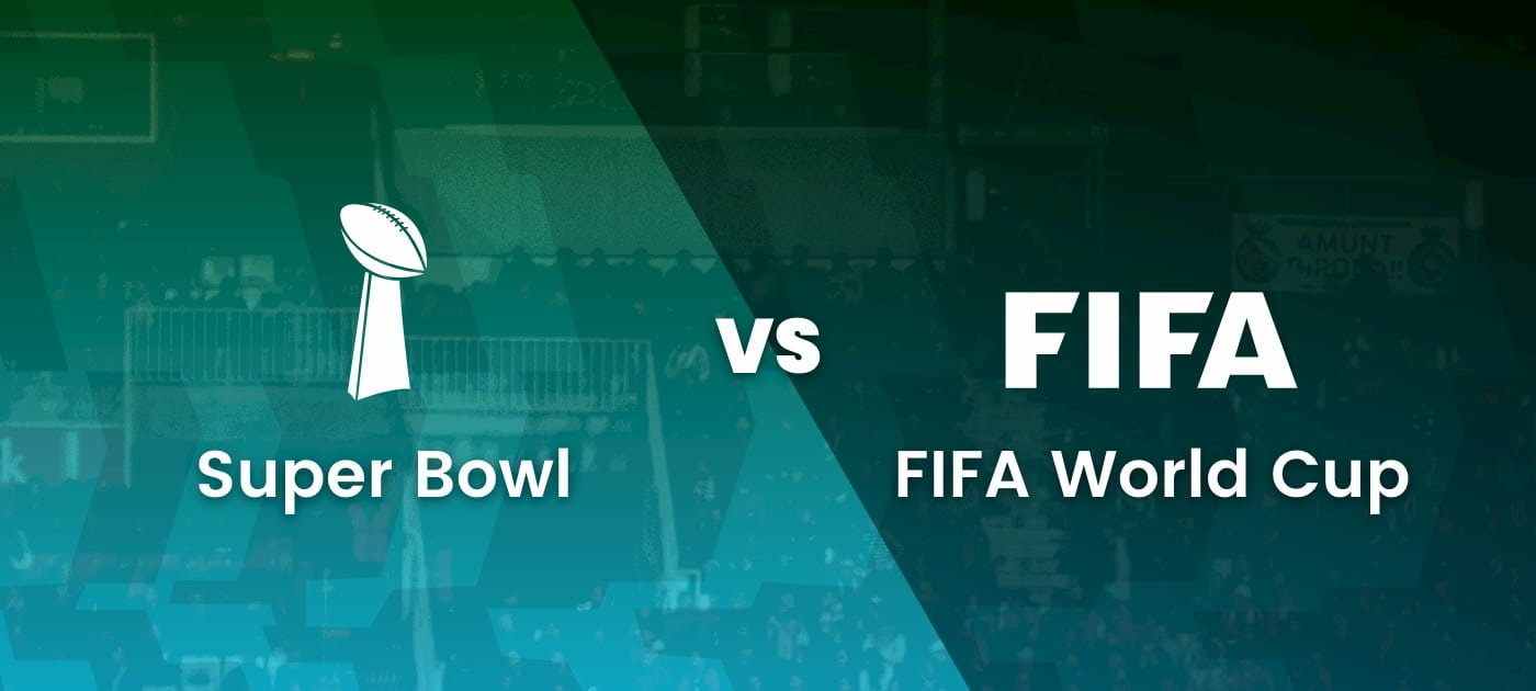 Super Bowl vs Fifa World Cup