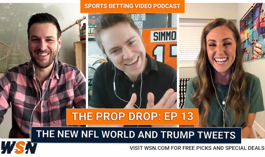 (WSN Prop Drop Ep.13) Patriots to Miss the Playoffs?? NFL Talk & Trump Props + Guest Brian Sheridan