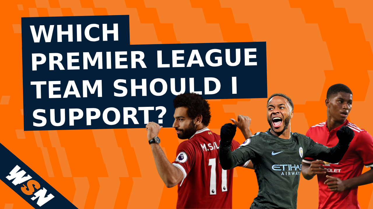 Which EPL team should I support?