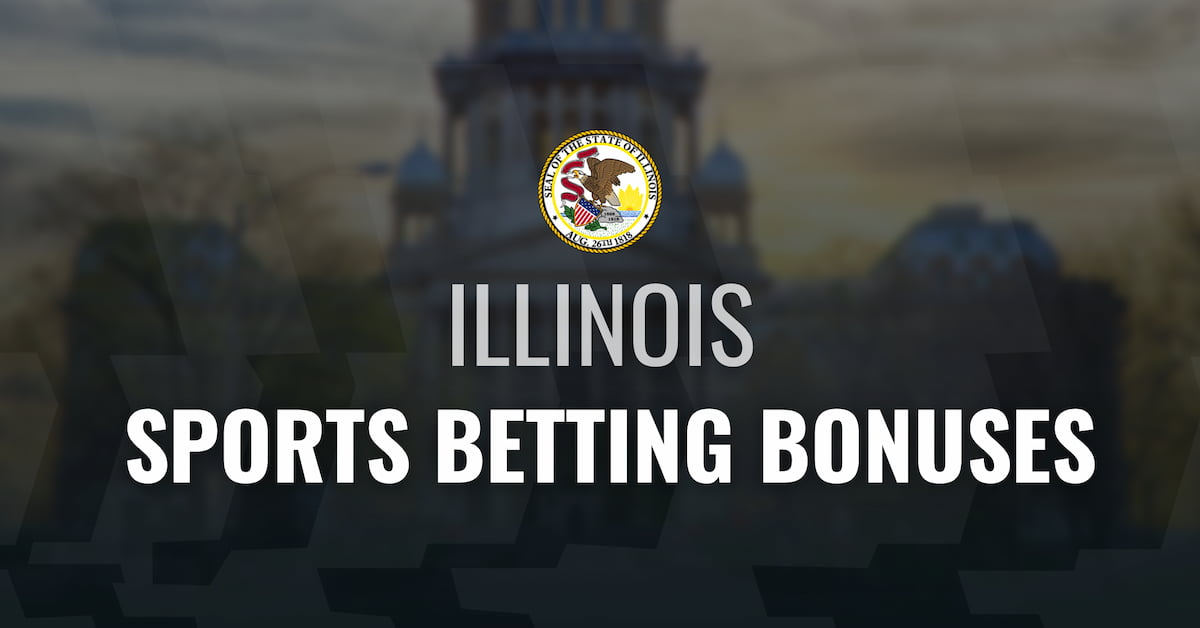 Illinois Sports Betting Bonuses