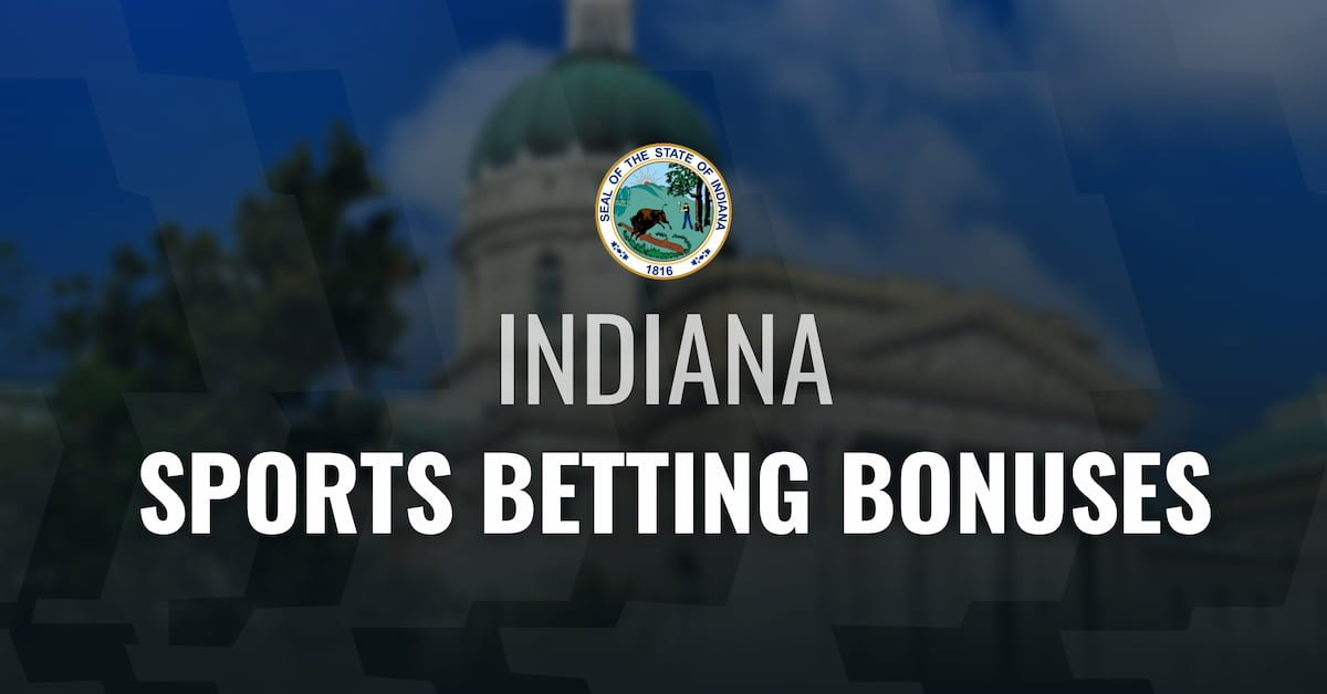Indiana Sports Betting Bonuses
