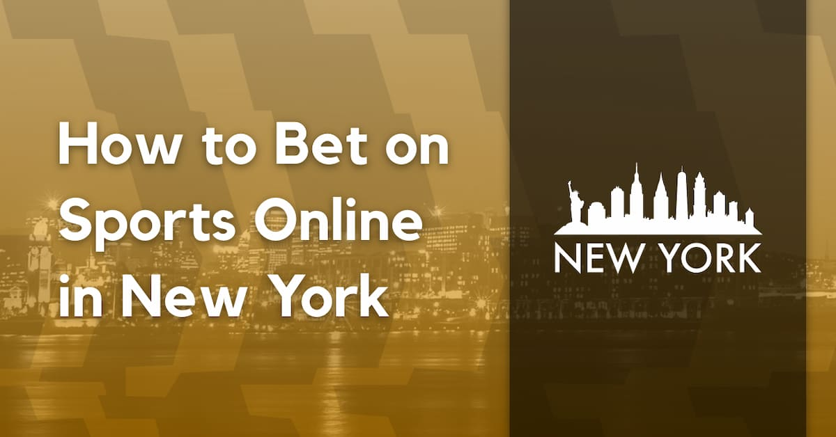 How to Bet on Sports Online in New York