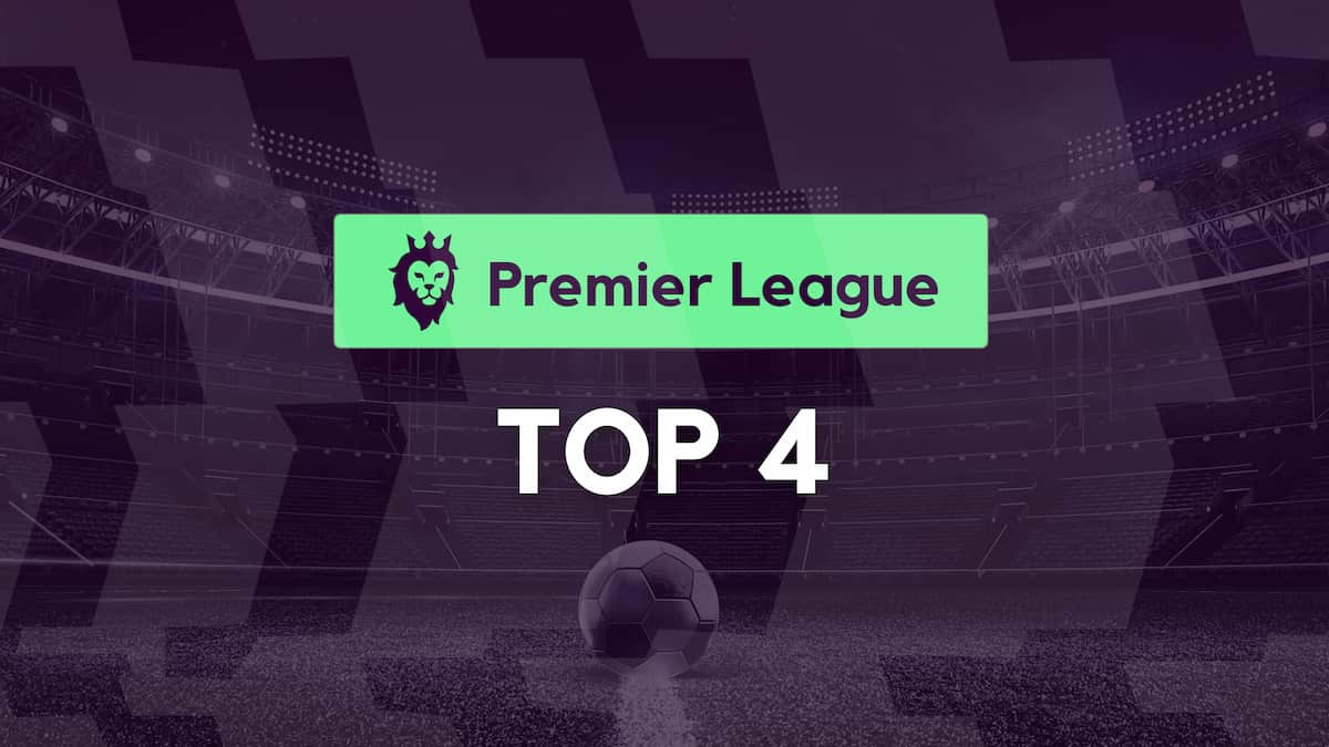 Premier League 2021/22 Top Four Predictions, Odds and Picks