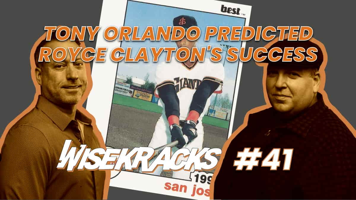 Tony Orlando Predicted Royce Clayton Will Make it Into the Big Leagues (Wise Kracks Ep. 41)