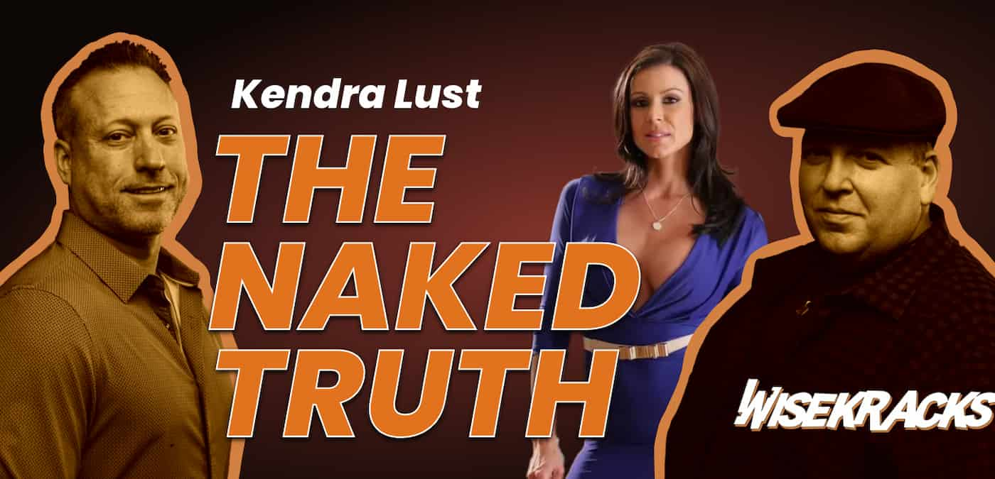 Kendra Lust Naked Truth and Boxing Tips (Wise Kracks Ep. 42)