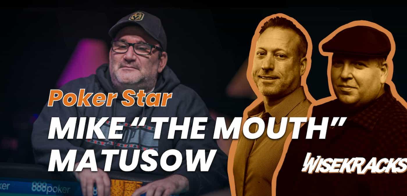 Mike Matusow on Phil Hellmuth, Tournament Poker & Best Food in Vegas (Wise Kracks Ep. 44)
