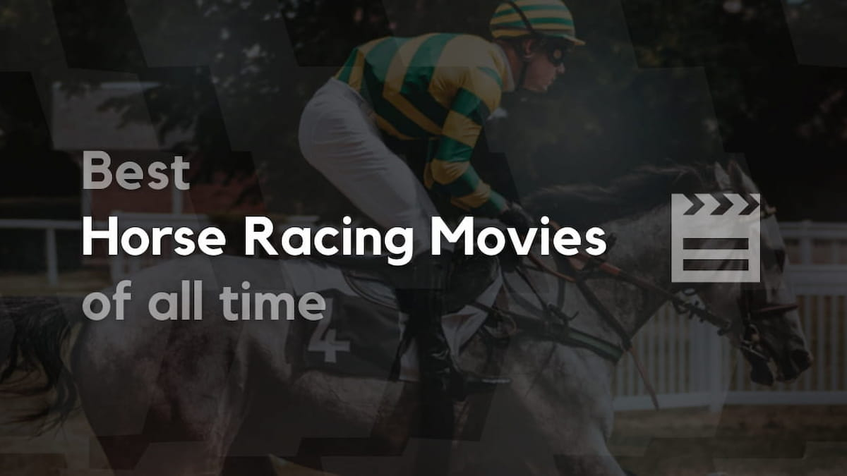 Best Horse Racing Movies of All Time