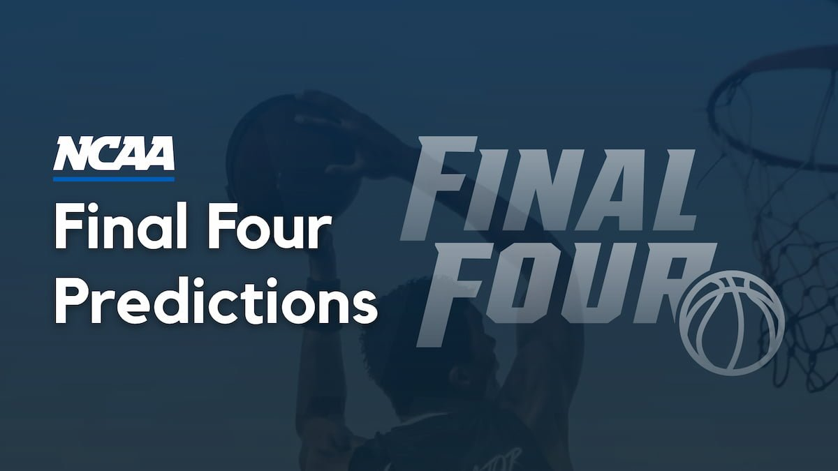 March Madness Final Four Odds and Predictions 2021