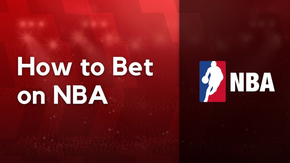 How to Bet on the NBA – Basketball Betting, Odds, Lines